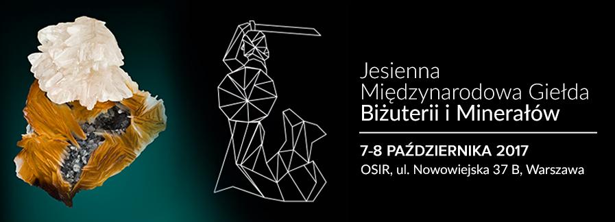 Jesienna Międzynarodowa Giełda Biżuterii Minerałów | 7-8.10.2017 r.