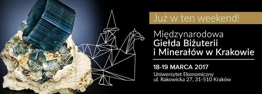 Międzynarodowa Giełda Biżuterii i Minerałów w Krakowie, 18-19 marca