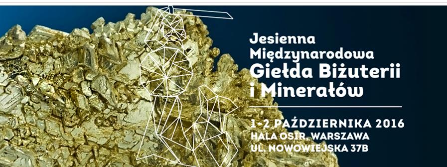Jesienna Międzynarodowa Giełda Biżuterii i Minerałów!